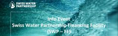 Swiss Water Partnership Financing Facility